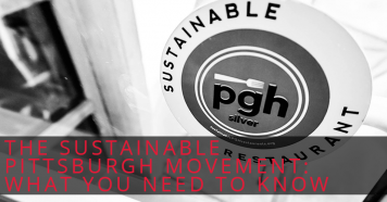 The Sustainable Pittsburgh Movement: What You Need to Know